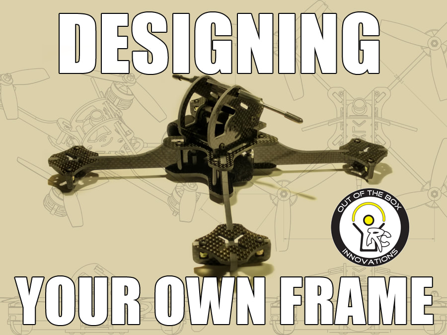 Your own FPV frame